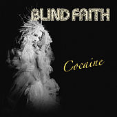 Cocaine by Blind Faith