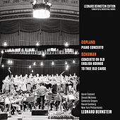 Copland: Piano Concerto - Schuman: Concerto on Old English Rounds & To Thee Old Cause de Leonard Bernstein