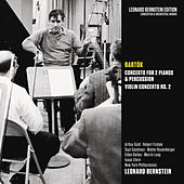 Bartók: Concerto for 2 Pianos, Sz. 115 & Violin Concerto No. 2, Sz. 112 von Leonard Bernstein
