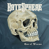 Can of Worms by Hatesphere