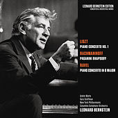 Liszt: Piano Concerto No. 1 in E-Flat Major, S. 124 - Rachmaninoff: Rhapsody on a Theme by Paganini, Op. 43 - Ravel: Piano Concerto in G Major, M. 83 de Leonard Bernstein