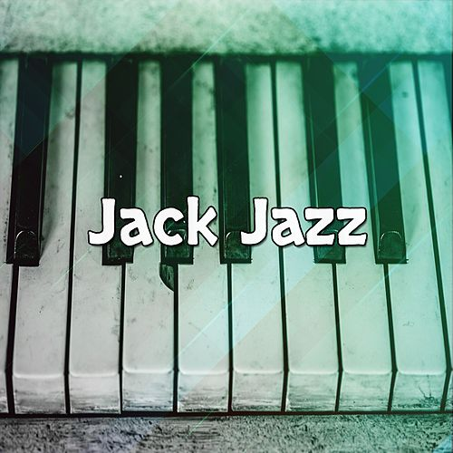 Jack Jazz by Chillout Lounge