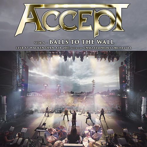 Balls to the Wall (Live in Wacken 2017) by Accept