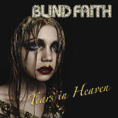 Tears in Heaven by Blind Faith