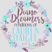 Piano Dreamers Renditions of Lauren Daigle, Vol. 2 de Piano Dreamers