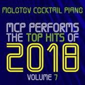 MCP Top Hits of 2018, Vol. 7 von Molotov Cocktail Piano