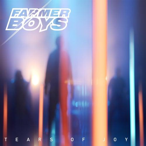 Tears of Joy von The Farmer Boys