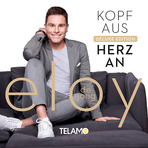 Kopf aus - Herz an (Deluxe Edition) von Eloy de Jong
