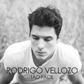 Tão fácil de Rodrigo Vellozo