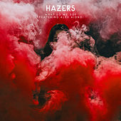What Do We Do (feat. Alex Aiono) von Hazers