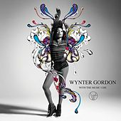 With The Music I Die (Deluxe) by Wynter Gordon