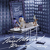 Sweet but Psycho (Paul Morrell Remix) von Ava Max