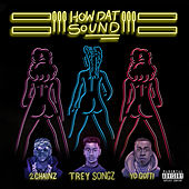 How Dat Sound (feat. 2 Chainz & Yo Gotti) by Trey Songz