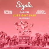 Just Got Paid (M-22 Remix) von Sigala