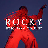 Big South (Yuksek Remix) de Rocky