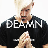 Summer Is My Religion von Deamn
