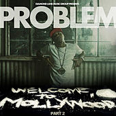 Welcome to Mollywood, Pt. 2 de Problem