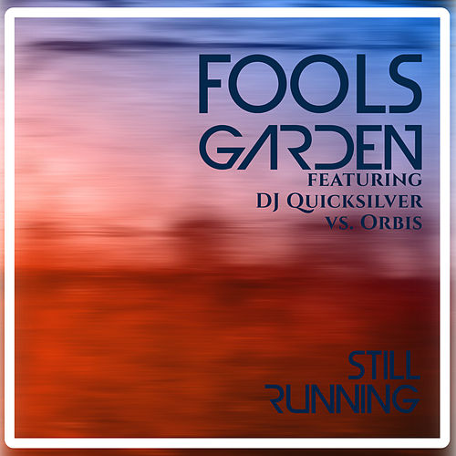 Still Running von Fools Garden