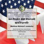 2018 American Bandmasters Association (ABA): Sam Houston State University Wind Ensemble [Live] von Various Artists