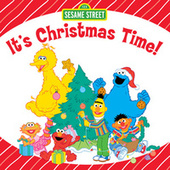 It's Christmas Time! by Sesame Street