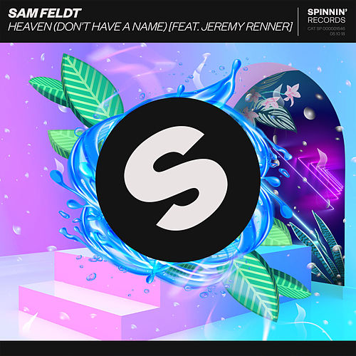 Heaven (Don't Have A Name) [feat. Jeremy Renner] von Sam Feldt