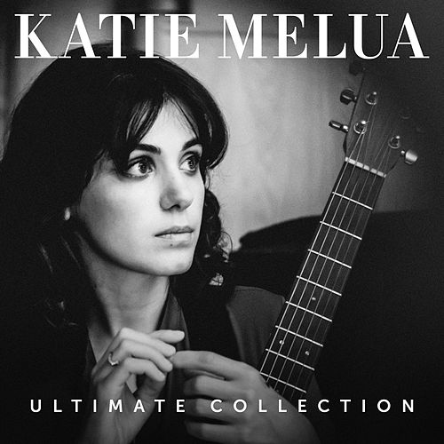 Ultimate Collection di Katie Melua