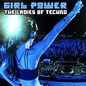 Girl Power (The Ladies of Techno) by Various Artists