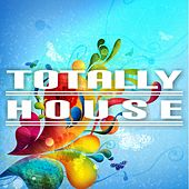 Totally House von Various Artists
