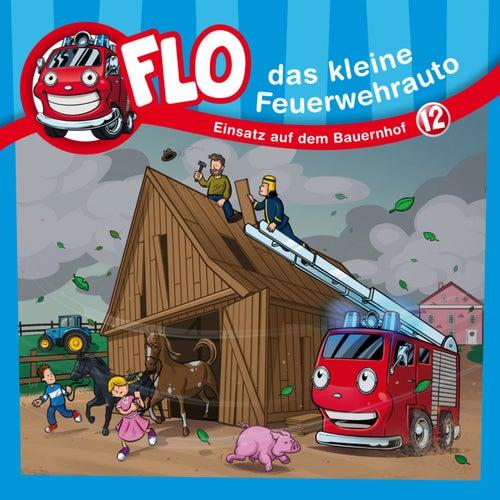 Einsatz auf dem Bauernhof (Flo, das kleine Feuerwehrauto 12) (Kinder-Hörspiel) von Christian Mörken