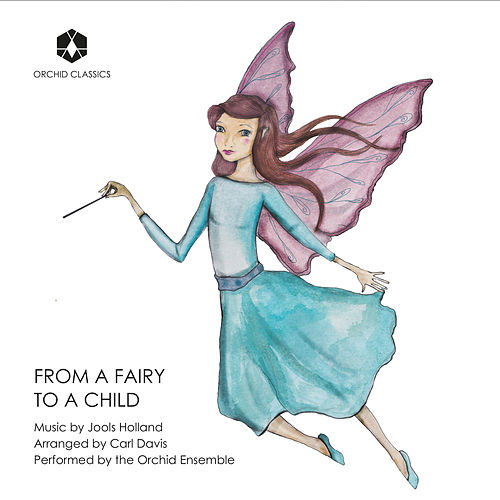 Jools Holland: From a Fairy to a Child (Arr. C. Davis for String Quartet & Piano) by Orchid Ensemble