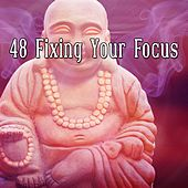 48 Fixing Your Focus by Yoga Workout Music (1)