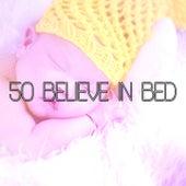 50 Believe In Bed de Sleepicious