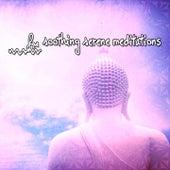 41 Soothing Serene Meditations de Zen Meditate