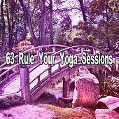 63 Rule Your Yoga Sessions von Massage Therapy Music