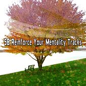 58 Reinforce Your Mentality Tracks de Nature Sounds Artists