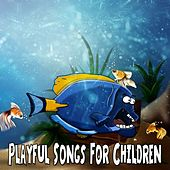 Playful Songs For Children de Canciones Para Niños