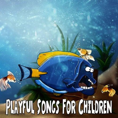 Playful Songs For Children de Canciones Para Niños