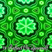 74 Reflect On Yourself by Yoga Music