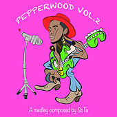Pepperwood, Vol. 2 by Sota