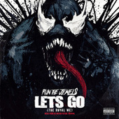 Let's Go (The Royal We) von Run The Jewels