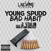 Bad Habit (feat. J. Stalin) by Young Spudd
