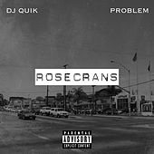 Rosecrans von DJ Quik
