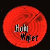 Hot! Don't Touch de Holywater