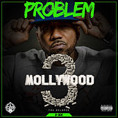 Mollywood 3: The Relapse (Side B) de Problem