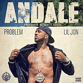 Andale (feat. Lil Jon) by Problem