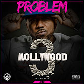 Mollywood 3: The Relapse (Side A) de Problem