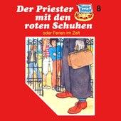 Folge 8: Der Priester mit den roten Schuhen (oder Ferien im Zelt) von Pizzabande