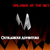 Outrageous Adventure van Epilogue of the Sky