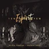 Vem, Espírito, Vem (Ven Espiritu Ven) by Olivia Ferreira