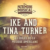Les Idoles De La Musique Américaine: Ike and Tina Turner, Vol. 1 by Ike and Tina Turner